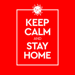 Keep Calm and Stay Home. Virus Novel Coronavirus 2019-nCoV and home quarantine. Vector illustration.